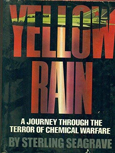 9780871313492: Yellow Rain: A Journey Through the Terror of Chemical Warfare