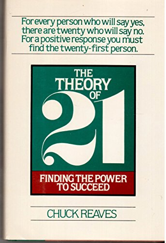 9780871314215: The Theory of 21: Finding the Power to Succeed