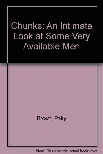 9780871314307: Chunks: An Intimate Look at Some Very Available Men