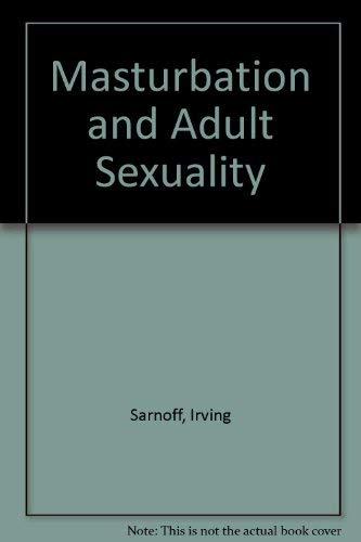 9780871314697: Masturbation and Adult Sexuality