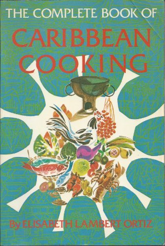 9780871314710: Complete Book of Caribbean Cooking