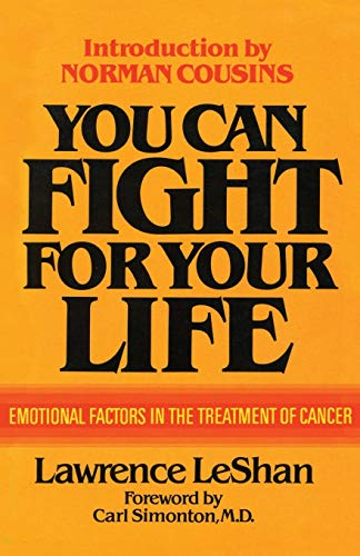 You Can Fight For Your Life: Emotional: LeShan, Lawrence