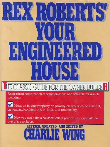 9780871314987: Rex Roberts Your Engineered House