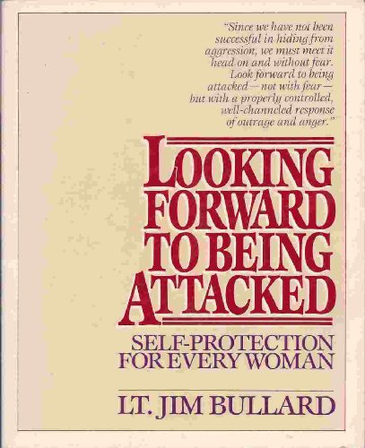 Looking Forward to Being Attacked : Self: Jim Bullard