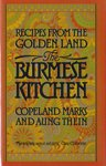 9780871315243: The Burmese Kitchen: Recipes from the Golden Land