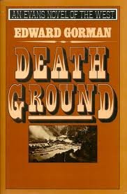 Death Ground (An Evans Novel of the West): Gorman, Edward