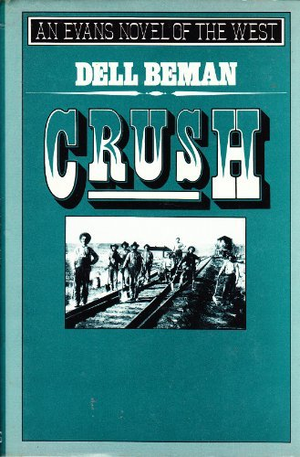9780871315489: Crush (An Evans Novel of the West)