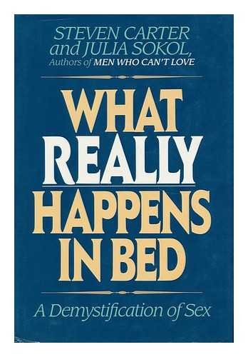 9780871315625: What Really Happens In Bed: A Demystification Of Sex