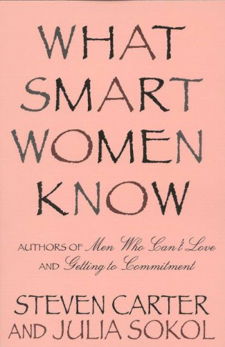 What Smart Women Know: Carter, Steven