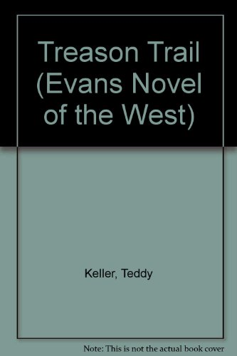 9780871316608: Treason Trail (Evans Novel of the West)