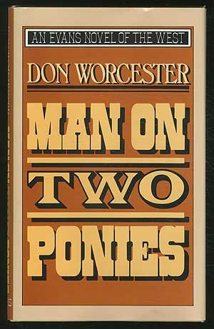 9780871316684: Man on Two Ponies (Evans Novel of the West)