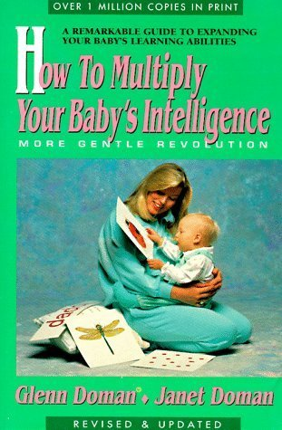 9780871316844: How to Multiply Your Baby's Intelligence