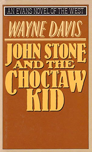 9780871316936: John Stone and the Choctaw Kid