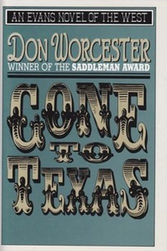 Gone to Texas (Evans Novel of the: Worcester, Donald Emmet