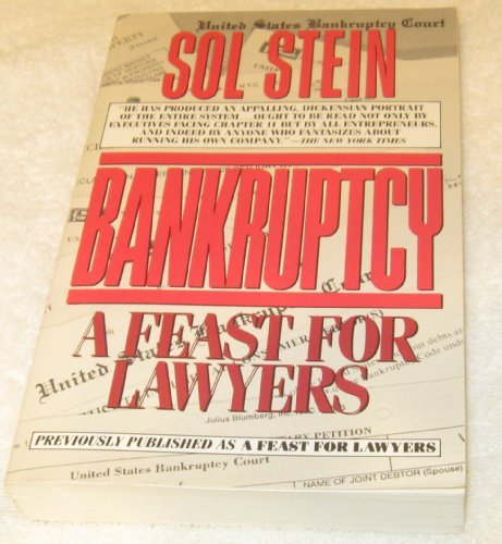 Bankruptcy: A Feast For Lawyers