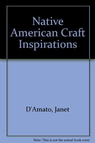 9780871317070: Native American Craft Inspirations