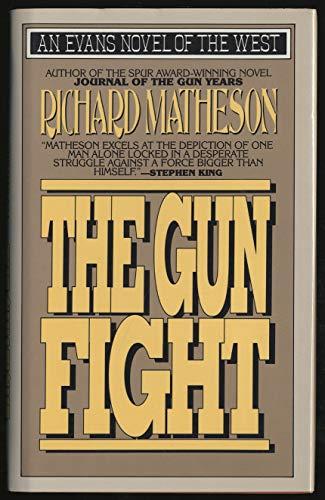 The Gun Fight (Evans Novel of the West): Matheson, Richard