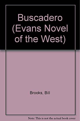 9780871317285: Buscadero (Evans Novel of the West)