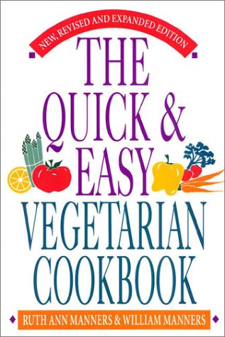 9780871317384: Quick & Easy Vegetarian Cookbook: Expanded Edition