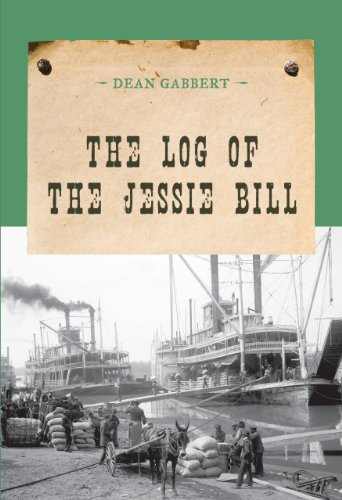 9780871317445: The Log of the Jessie Bill (Evans Novel of the West)