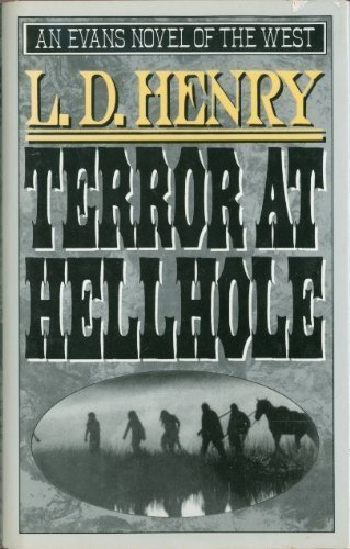 9780871317452: Terror at Hellhole (Evans Novel of the West)