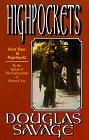 Highpockets (Evans Novel of the West): Savage, Douglas