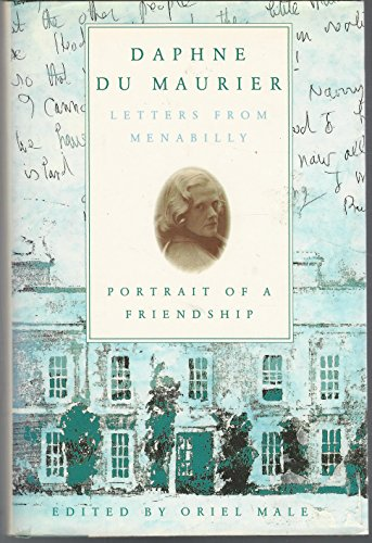 9780871317599: Daphne Du Maurier: Letters from Menabilly Portrait of a Friendship