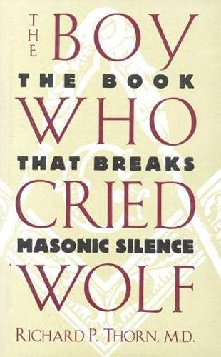 The Boy Who Cried Wolf: The Book: Richard P. Thorn