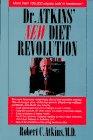 Dr. Atkins' New Diet Revolution: Atkins, Robert C.