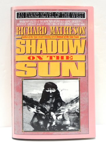 9780871317650: Shadow on the Sun (Evans Novel of the West)