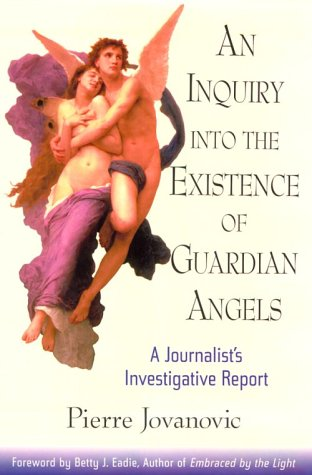 9780871317810: An Inquiry Into the Existence of Guardian Angels: A Journalist's Investigative Report