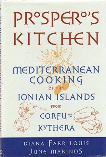 Prospero's Kitchen : Mediterranean Cooking of the: June Marinos; Diana