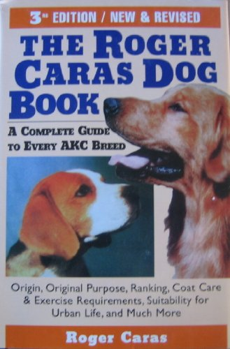 9780871318145: Roger Caras Dog Book 3ed