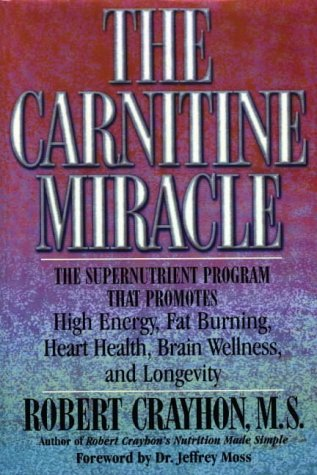 9780871318251: The Carnitine Miracle