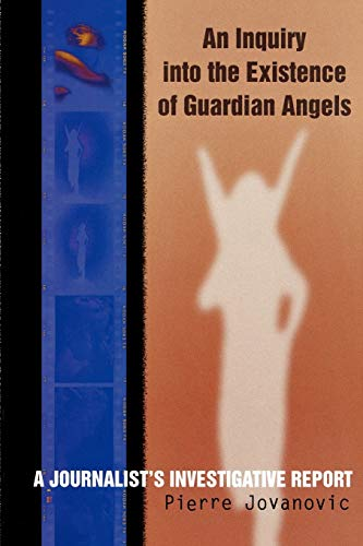 9780871318367: An Inquiry into the Existence of Guardian Angels: A Journalist's Investigative Report