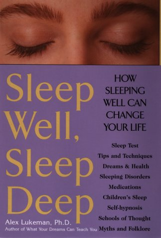 9780871318916: Sleep Well, Sleep Deep: How Sleeping Well Can Change Your Life