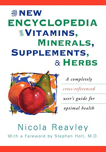 9780871318978: The New Encyclopedia of Vitamins, Minerals, Supplements, and Herbs: A Completely Cross-Referenced User's Guide for Optimal Health