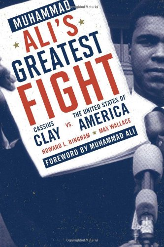 9780871319005: Muhammad Ali's Greatest Fight: Cassius Clay Vs. the United States of America