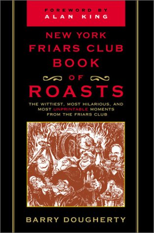 9780871319180: The New York Friars Club Book of Roasts