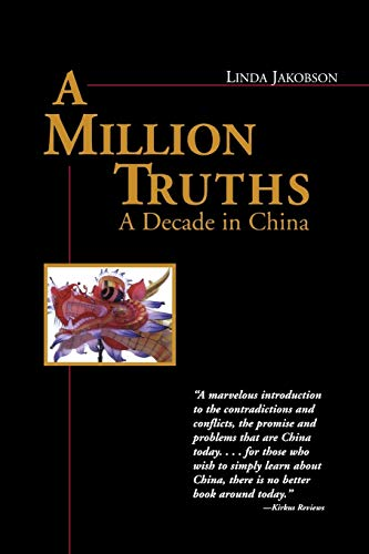 9780871319197: A Million Truths: A Decade in China