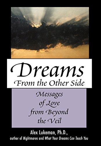 9780871319692: Dreams from the Other Side: Messages of Love from Beyond the Veil