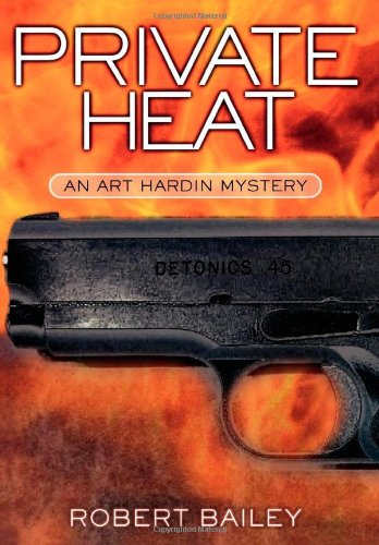 9780871319708: Private Heat: An Art Hardin Mystery (Art Hardin Mysteries)