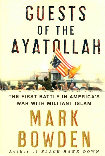 9780871339256: Guests of the Ayatollah: The Iran Hostage Crisis, The First Battle in America's War With Militant Islam
