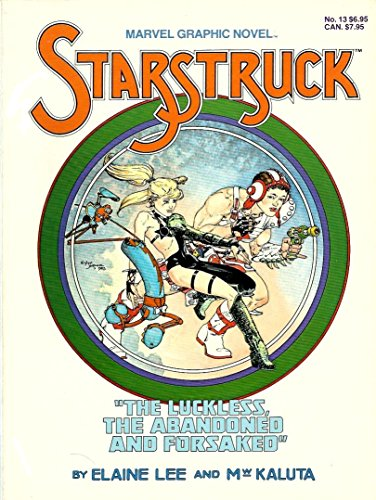 9780871350015: Starstruck: The Luckless, the Abandoned, and the Forsaked (Marvel Graphic Novel Series No. 13)