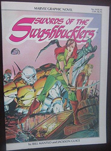 9780871350022: Marvel Graphic Novel #14 Swords of the Swashbucklers