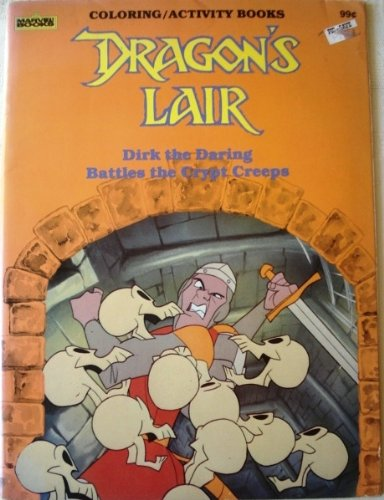 9780871350046: Dragon's Lair Dirk Daring Battles Crypt Creeps Coloring Activity Book (Marvel Books)
