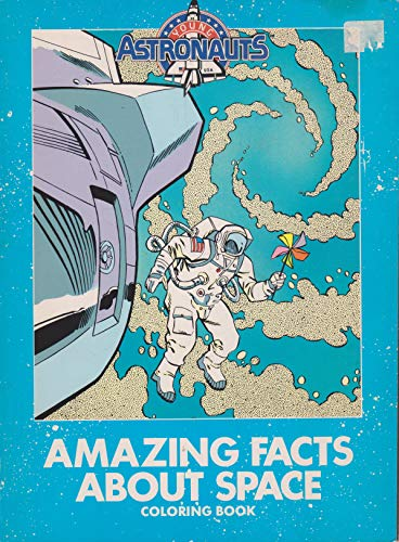 Amazing Facts About Space (Young Astronauts Color Book): Stine, William, Stine, Megan