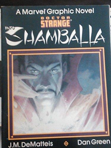 9780871351661: Doctor Strange: Into Shamballa (Marvel Graphic Novel)