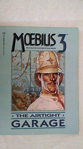 9780871352804: Moebius 3: The Airtight Garage (Epic Graphic novel)