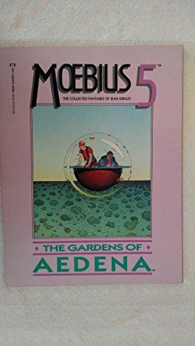 9780871352828: Moebius 5: The Gardens of Aedena
